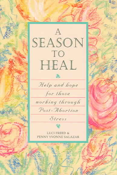 A Season to Heal By Freed, Luci/ Salazar, Penny Yvonne